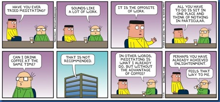 Dilbert meditatiob